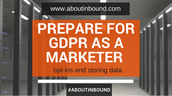 Prepare for GDPR as a marketer.png