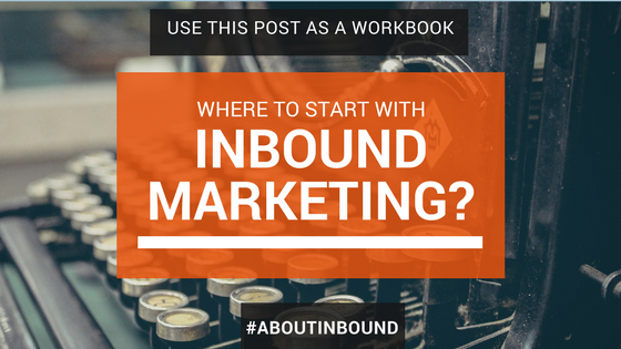 Where to start with inbound marketing-1.png