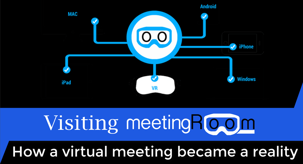 Visiting Meeting Room - How a virtual meeting became a reality