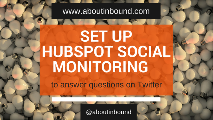 Hubspot_social_monitoring_stream_to_answer_questions.png